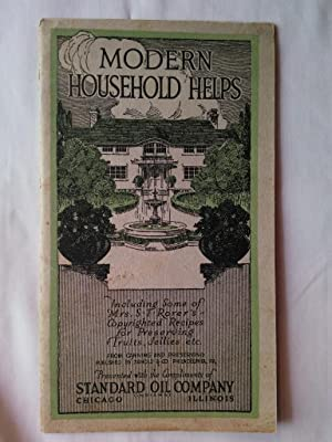 Modern Household Helps: Including Some of Mrs. S. T. Rorer's Copyrighted Recipes for Preserving F...