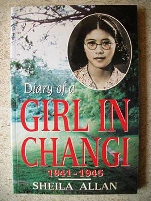 Diary of a Girl in Changi 1941-1945: Bruhn, Sheila
