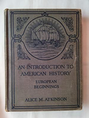 An Introduction to American History: European Beginnings