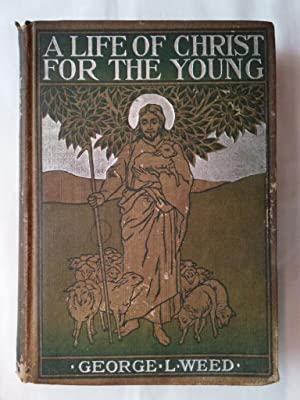 A Life of Christ for the Young