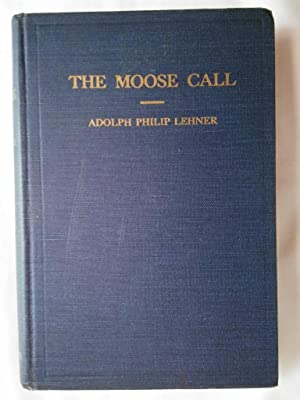 The Moose Call