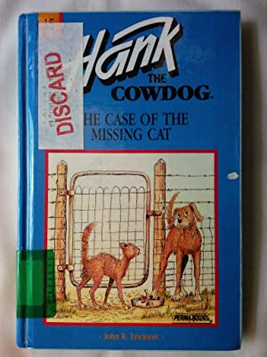 Hank the Cowdog: The Case of the Missing Cat
