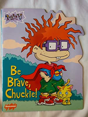 Be Brave, Chuckie!