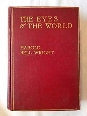 The Eyes of the World: Wright, Harold Bell