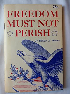 Freedom Must Not Perish