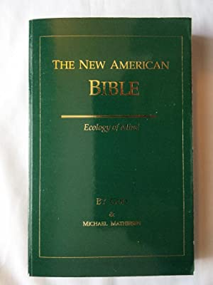 New American Bible: Ecology of Mind