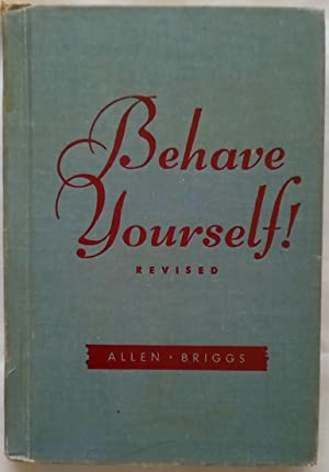 Behave Yourself: Etiquette for American Youth
