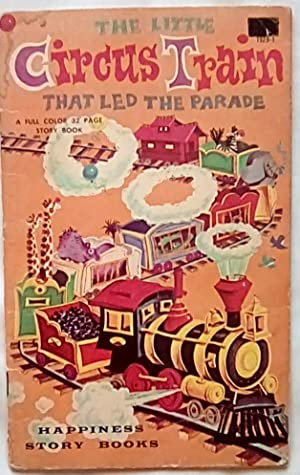 The Little Circus Train That Led the Parade
