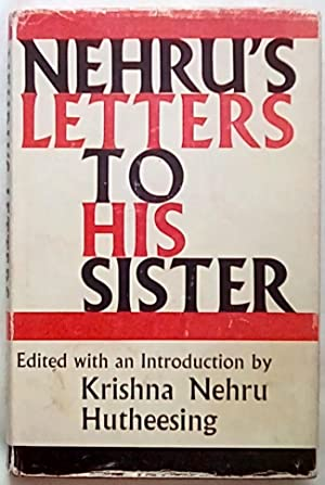 Nehru's Letters to His Sister
