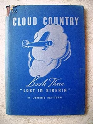 Lost in Siberia: Cloud Country Book Three