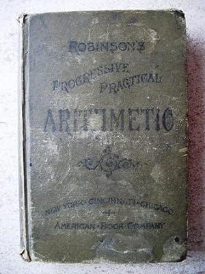 Robinson's Progressive Practical Arithmetic: Fish, Daniel W.