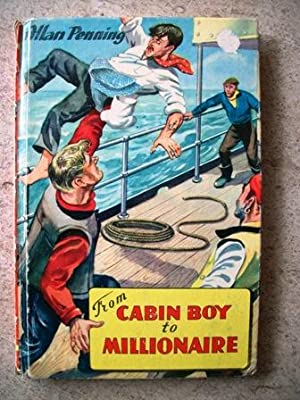 From Cabin Boy to Millionaire: Penning, Allan