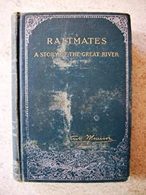 Raftmates: A Story of the Great River