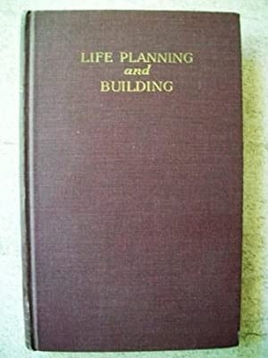Life Planning and Building