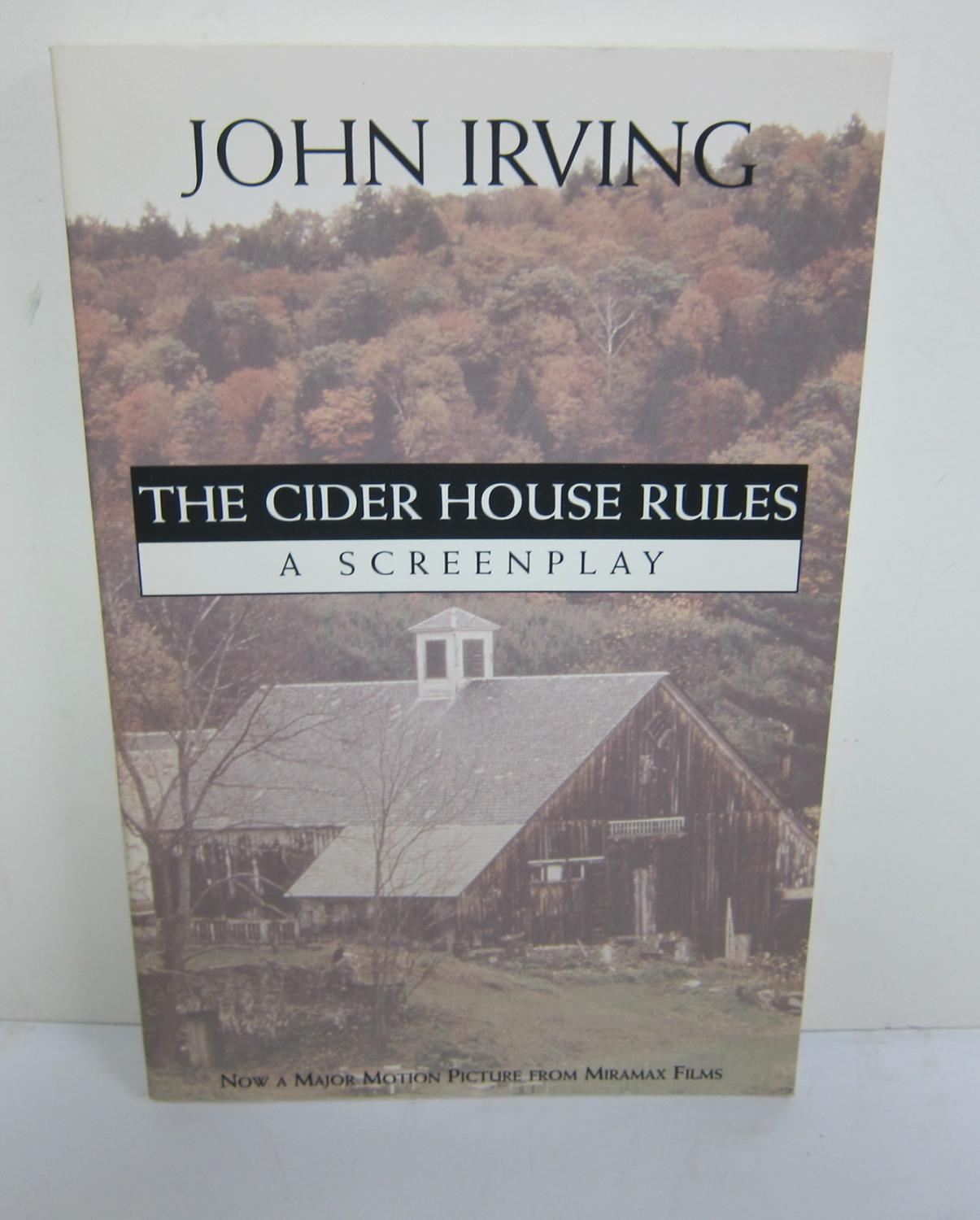 a flawed hero in the cider house rules by john irving Reproduction, politics, and john irving's the cider house rules: an exception is john ir-ving's 1985 novel the cider house rules.
