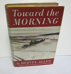 Toward The Morning: WYETH, ANDREW] ALLEN,