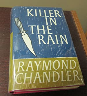 Killer In The Rain: CHANDLER, RAYMOND.