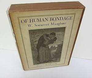 Of Human Bondage. Illustrated by Randolph Schwabe: MAUGHAM, W. SOMERSET.