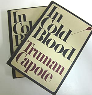 In Cold Blood: A True Account of: CAPOTE, TRUMAN.
