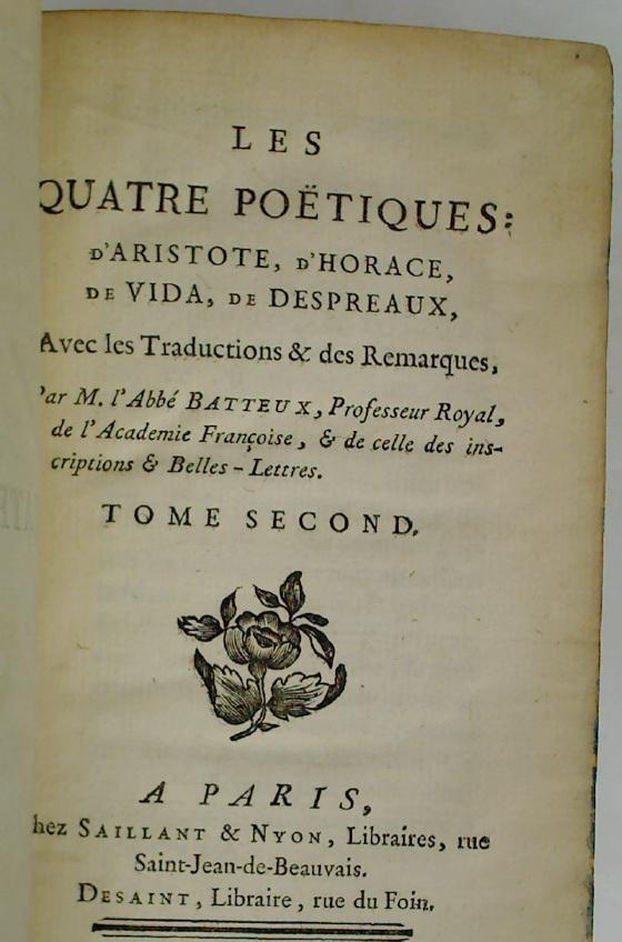 Les quatre poétiques: d'Aristote, d'Horace, de Vida,: Batteux, Abbé