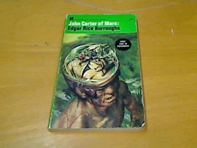 John Carter of Mars.: Burroughs, Edgar Rice