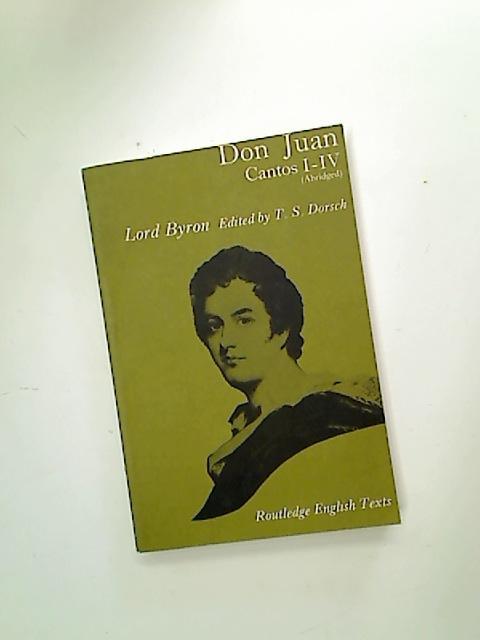 Don Juan. Cantos I - V. (Abridged): Lord Byron
