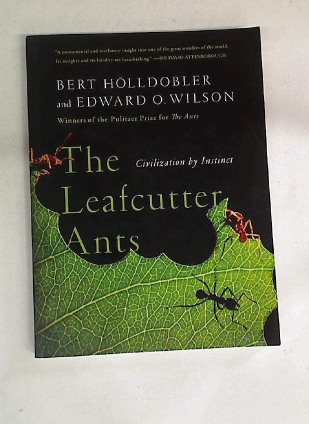 Journey to the Ants: A Story of Scientific Exploration by ...