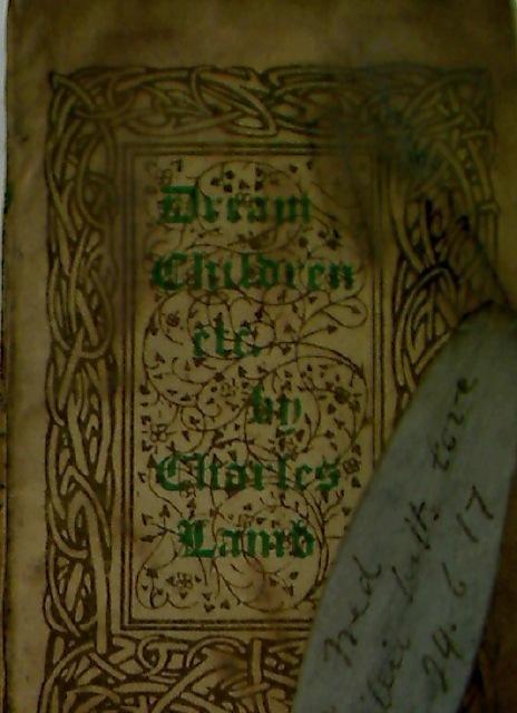 Dream Children: A Reverie and Mrs Battle's: Lamb, Charles