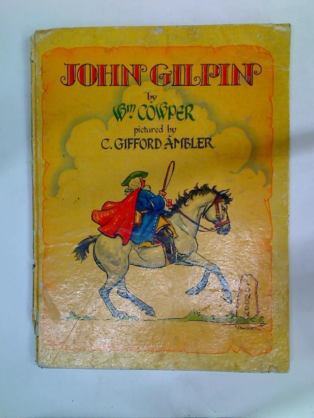 John Gilpin.: Cowper, William