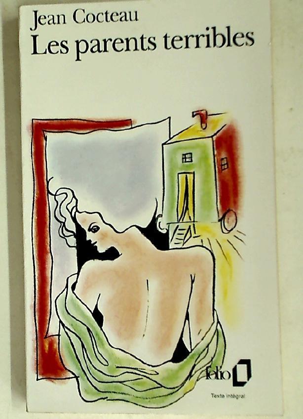 Les Parents Terribles.: Cocteau, Jean