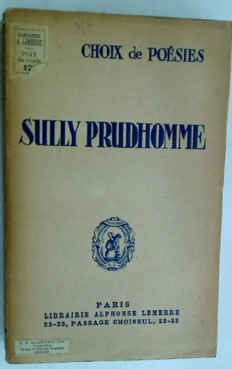 Choix de Poesies.: Prudhomme, Sully