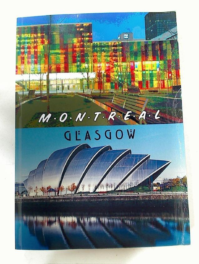 9780852618103 - Marshall, Bill [Ed]: Montreal - Glasgow. - Livre