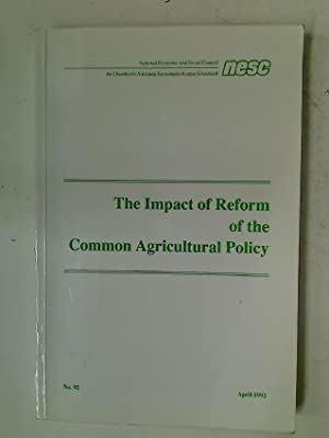 Impact of Reform of the Common Agricultural Policy.: National Economic and Social Council