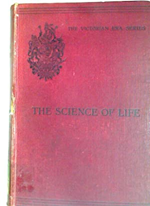 The Science of Life. An Outline of: Thomson, J Arthur