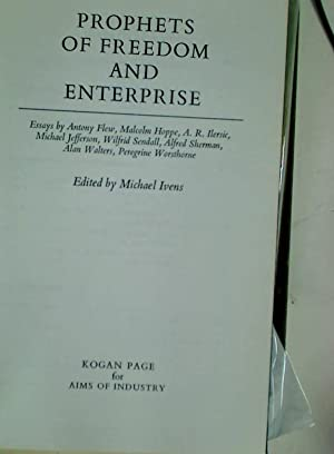 Prophets of Freedom and Enterprise.: Ivens, Michael [Ed]