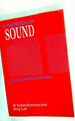A Textbook of Sound.: Subrahmanyam, N