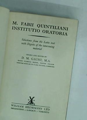 M. Fabii Quintiliani Institutio Oratoria. Selections from: Quintilianus, M Fabius
