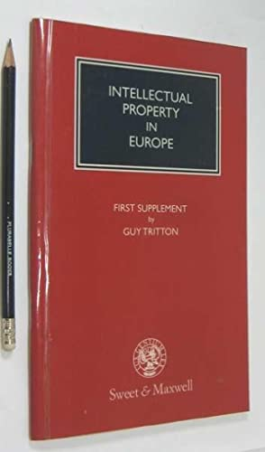 Intellectual Property in Europe: First Supplement.: Tritton, Guy