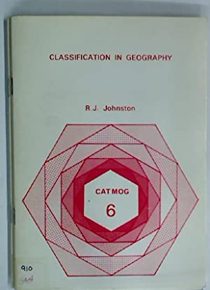 Classification in Geography.: Johnston, R J