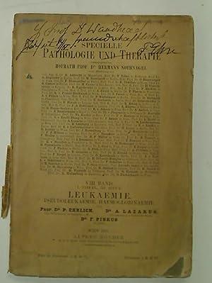 Die Anaemie, I, 2. Abteilung: Leukaemie, Pseudoleukaemie,: Noorden, Karl von