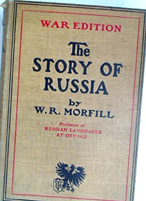 Russia. The Story of the Nations. War: Morfill, W R