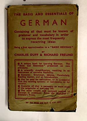 The Basis and Essentials of German. Containing: Duff ; Freund,