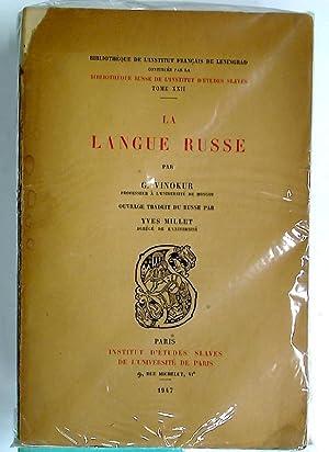 La Langue Russe.: Vinokur, G ;