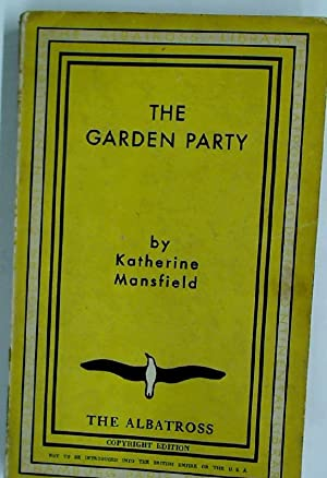 The Garden Party, and Other Stories.: Mansfield, Katherine