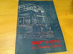 SKF Bearings in Tramway Service.: SKF Group