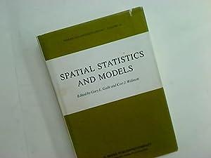 Spatial Statistics and Models.: Gaile, Gary ; Willmott, Cort