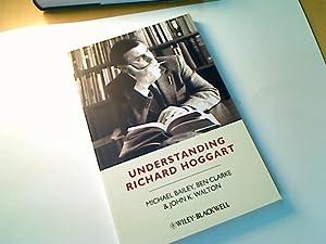 Understanding Richard Hoggart. A Pedagogy of Hope.: Bailey, Michael ; Clarke, Ben