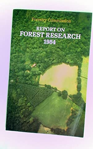 Report on Forest Research for the Year: Forestry Commission