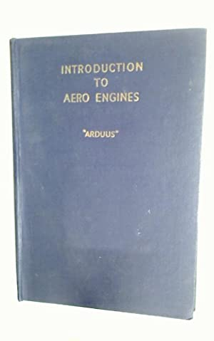 Introduction to Aero Engines.: Arduus