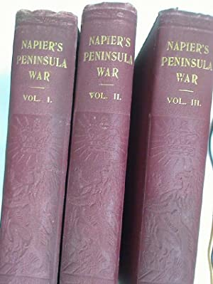 History of the War in the Peninsula: Napier, W F
